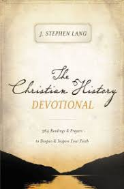The Christian History Devotional 365 Readings Prayers To Deepen Inspire Your Faith