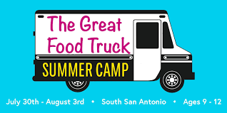 The Great Food Truck Summer Camp For Kids - 30 JUL 2018
