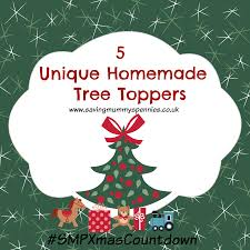 Christmas Tree Toppers Unique by Smpxmascountdown Day 40 5 Unique Homemade Tree Toppers Saving
