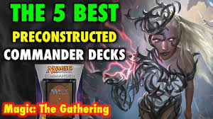 Magic The Gathering Edh Deck Box by Mtg The 5 Best Preconstructed Commander Decks For Magic The