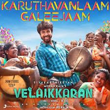 Karuthavanlaam Galeejaam Lyrics From Velaikkaran