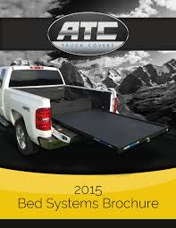 ATC Truck Covers 2015 Bed Systems Brochure By ATC Truck Covers - Issuu