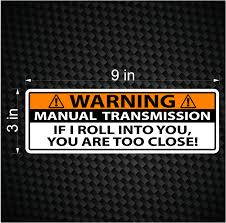 Warning Bumper Sticker Stick Shift Manual Transmission Truck Car ...