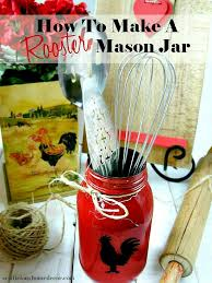 How To Make A Red Rooster Mason Jar Easy Tutorial Fun Gift Ideas At Sewlicioushomedecor