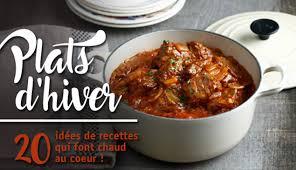 cuisine d hiver plats d hiver 20 idées de recettes qui font chaud au cœur