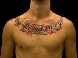 Cool Chest Tattoos Writings