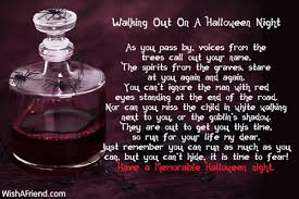 Poems About Halloween That Rhymes by Walking Out On A Halloween Night Halloween Poem
