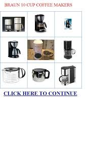 BRAUN 10 CUP COFFEE MAKERS