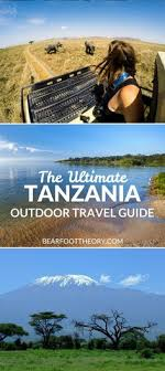 Plan An Adventurous Trip To Tanzania With Our Outdoor Travel Guide Featuring The Best Activities