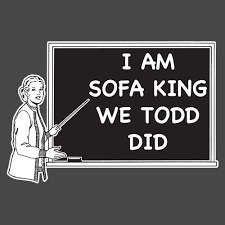 i am sofa king we todd ed 100 images read words out loud i m