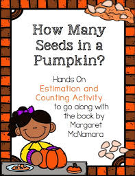 The Runaway Pumpkin Worksheet by How Many Seeds In A Pumpkin Fall Estimation Fun