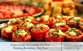 Finger Foods To Consider For Your Wedding Reception Part Two