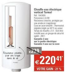 chauffe eau electrique instantane chez leroy merlin promotion chauffe eau électrique cumulus leroy merlin