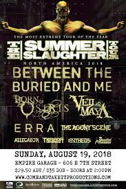 SUMMER SLAUGHTER TOUR 2018 Tickets Empire Control Room Garage Austin TX August 19th