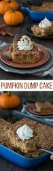Easy Pumpkin Desserts Pinterest by This Pumpkin Dump Cake Is The Best Fall Dessert Just Mix Dump