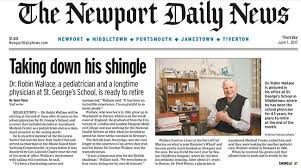 The Newport Daily News Published A Terrific Profile On Dr Robin Wallace Front Page Of Yesterdays Paper Article Was Written By Reporter Sean