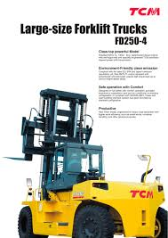 Large-size Forklift Trucks FD250-4 - TCM - PDF Catalogue | Technical ... Kalmar To Deliver 18 Forklift Trucks Algerian Ports Kmarglobal Mitsubishi Forklift Trucks Uk License Lo And Lf Tickets Elevated Traing Wz Enterprise Middlesbrough Advanced Material Handling Crown Forklifts New Zealand Lift Cat Electric Cat Impact G Series 510t Ic Truck Internal Combustion Linde E16c33502 Newcastle Permatt 8 Points You Should Consider Before Purchasing Used Market Outlook Growth Trends Forecast