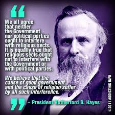 How Could I Refuse To Post A Quote By Rutherford B Hayes If Came Across One Many Of You Reading This Even Knew We Had