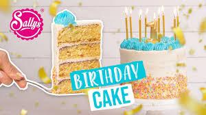 einfache geburtstagstorte birthday cake mit schnellbacktipps sallys welt