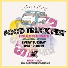 100 Miami Food Trucks Schedule Tuesdays Haulover Park Tuesday At Haulover