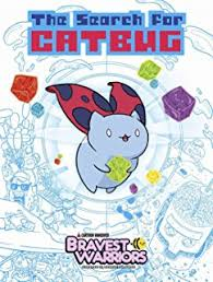 Bravest Warriors The Search For Catbug