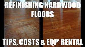 Steam Cleaning Old Wood Floors by Refinishing Hardwood Floors Costs And Home Depot Rentals Youtube