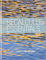 Precalculus Essentials Plus NEW MyLab Math With Pearson EText Access Card Package Ratti McWaters Series 1st Edition