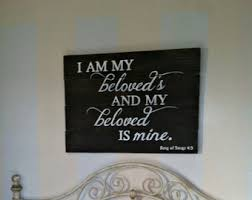 Gift I Am My Beloveds Wood Sign Hand Painted Master