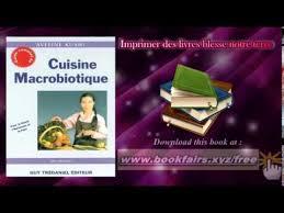 cuisine macrobiotique cuisine macrobiotique pour la santé l harmonie et la paix de