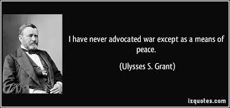 ULYSSES S GRANT QUOTES CIVIL WAR Buzzquotes