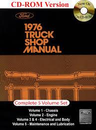 100 1976 Ford Truck Shop Manual Motor Company David E LeBlanc