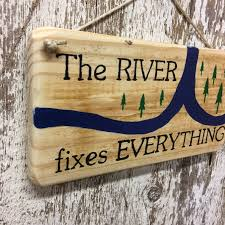 100 River House Decor The Fixes Everything Reclaimed Wood Sign