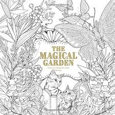 The Magical Garden Creative Art Therapy For Adults Volume 2 Colouring Books