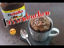 nutella tassenkuchen backen nutella kuchen schnell einfach selber machen nutella rezepte