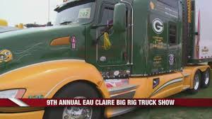 9th Annual Eau Claire Big Rig Truck Show Eau Claire Big Rig Truck Show Monster 2107 Youtube Winners National Association Of Trucks Waupun Trucknshow Parade Lights Nuss Equipment Tools That Make Your Business Work 2016 Hlights Ecbrts For My Son Photocard Specialists