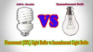 fluorescent cfl light bulbs vs incandescent light bulbs cfl