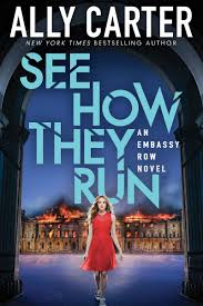 See How They Run (Embassy Row, Book 2) EBook By Ally Carter ... Trial By Fire Ebook Jennifer Lynn Barnes 9781606842027 Nellie And Co Amandas 2015 Series Relationship The Fixer 9781619635951 Rakuten Kobo Nttbf Girls In Plaid Skirts Lauren Webber Perks Of Being A Wallflower Child Sexual Christina Reads Ya Books Readers Antidote My Poisonous Book Haul 73 Write Way Caf 072017 082017 Lynn Barnes Tumblr