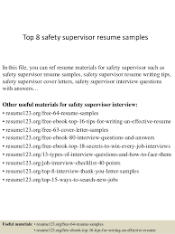 Top 8 Safety Supervisor Resume Samples In This File You Can Ref Materials For