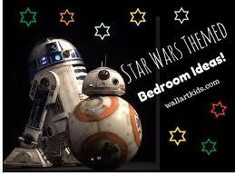 Star Wars Room Decor by Star Wars Themed Bedroom Ideas Wall Art Kids