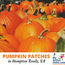 Pumpkin Patch College Station by 2017 Big List Of Pumpkin Patches In Hampton Roads Updated List