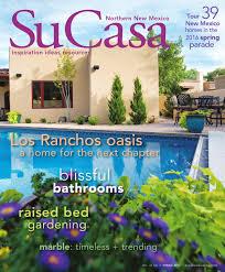 Emser Tile Albuquerque New Mexico by Su Casa North Spring 2016 Digital Edition By Bella Media Llc