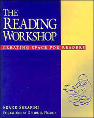 The Reading Workshop Creating Space For Readers Edition 1