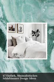 47 einfach minimalistischen schlafzimmer design ideen