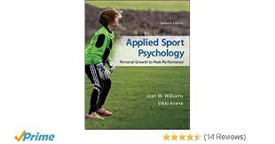 Applied Sport Psychology Personal Growth To Peak Performance Jean M Williams Professor Vikki Krane 9780078022708 Amazon Books