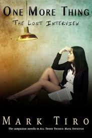 ONE MORE THING The Lost Interview MARK TIRO
