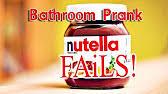 nutella bathroom prank youtube