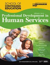 Uwm Help Desk Internal by Uwm Sce Professional Development In Human Services Spring 2013