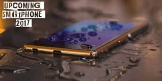 Top 10 Most Awaited Up ing Smartphones in 2017 Technosoups