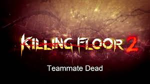 Killing Floor Fleshpound Voice by Killing Floor 2 Wave Sounds And Etc Youtube