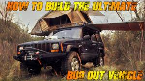 100 Bug Out Truck How To Build The Ultimate Vehicle YouTube